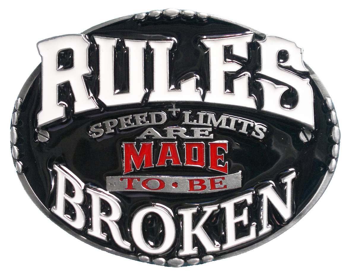 Rules are made to be Broken Belt Buckle