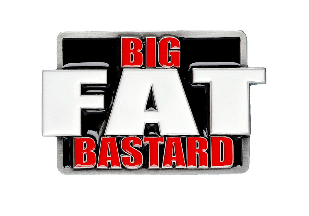 Big Fat Bastard Belt Buckle