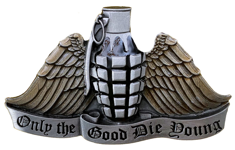 Only the Good Die Young Belt Buckle